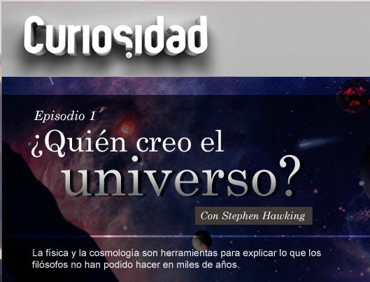 Dios creo el universo? Curiosidad Discovery Channel